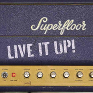 Live It Up By Superfloor On Audio CD Album Blues 2012 - E508721