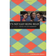 It's Not Easy Being Mean By Lisi Harrison Book Paperback - E580174