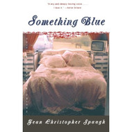 Something Blue: A Novel By Spaugh Jean Christopher Book Paperback - E580190
