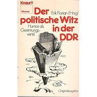 Der Politische Witz In Der DDR: Humor Als Gesinnungsventil Knaur Book - E580319