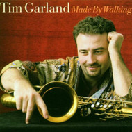 Made By Walking By Garland Tim Album 2000 On Audio CD - EE478831