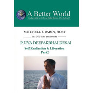 Pujya Deepakbhai Desai Self Realization And Liberation Part 2 On DVD - EE498701