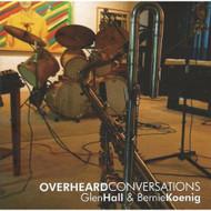 Overheard Conversations By Glen Hall & Bernie Koenig - EE499317
