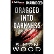 Dragged Into Darkness On Audiobook CD By Simon Wood MP3 Short Stories - EE520409