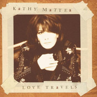 Love Travels By Mattea Kathy On Audio CD Album Import 1997 - EE524210