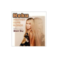 Another Dumb Blonde By Hoku On Audio CD - EE531020