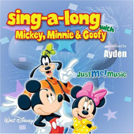 Sing Along With Mickey Minnie And Goofy: Ayden Eye-Den By Mickey Mouse - EE540963