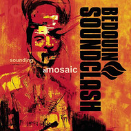 Sounding A Mosaic By Bedouin Soundclash On Audio CD Album Import 2011 - EE552167
