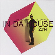 In Da House 2014 By Desnoyers Dan On Audio CD Album Import 2013 - EE552457