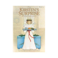 Kirsten's Surprise: A Christmas Story 1854 Ag-Kirstens Surprise Book - EE583077
