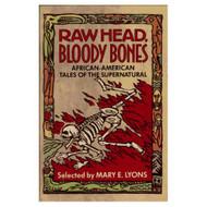 Raw Head Bloody Bones: African-American Tales Of The Supernatural By - EE583087