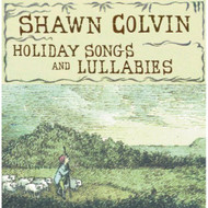 Holiday Songs And Lullabies By Colvin Shawn On Audio CD Album 1998 - EE583383