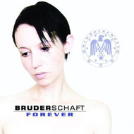 Forever By Bruderschaft Bruderschaft Performer On Audio CD Album 2003 - EE590358