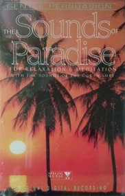Sounds Of Paradise By Gentle Persuasion On Audio Cassette - EE643742