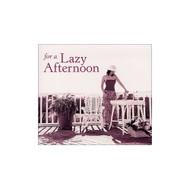 For A Lazy Afternoon By For A Lazy Afternoon On Audio CD Album 2002 - XX619856