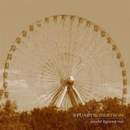 World Figured Out By Stuart Robertson On Audio CD Album 2007 - XX620128