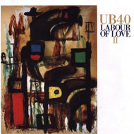 Labour Of Love II By UB40 On Audio CD Album - XX623582