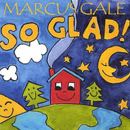 So Glad! By Marcus Gale On Audio CD Album 2003 - XX623904