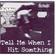 Tell Me When I Hit Something On Audio CD Album - XX624238