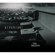 Departure By Felipe Salles On Audio CD Album 2012 - XX624249