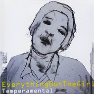 Temperamental By Everything But The Girl On Audio CD Album 1999 - XX625032