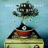 Grand World By Cool For August On Audio CD Album 1997 - XX625518