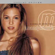 I Wanna Be With You Special Edition By Moore Mandy On Audio CD Album 2 - DD579541