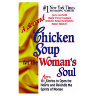 A Second Chicken Soup For The Woman's Soul: 101 More Stories To Open - DD586029