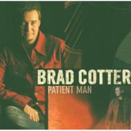 Patient Man By Brad Cotter On Audio CD Album 2004 - DD616954