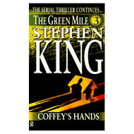 Coffey's Hands The Green Mile Part 3 By King Stephen Book Paperback - EE583146