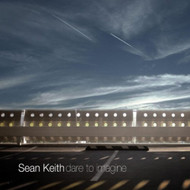 Dare To Imagine By Sean Keith On Audio CD Album 2010 - EE590055