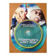 Thompson's Last Run 2012 On DVD - DD581540