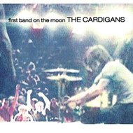 First Band On The Moon By The Cardigans Performer Album On Audio CD - EE457875