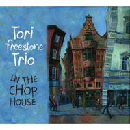 In The Chop House By Freestone Tori Trio Album Import 2014 On Audio CD - EE497454