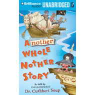Another Whole Nother Story On Audiobook CD MP3 Middle Grade Fiction 7: - EE506889
