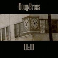 Brons 11:11 By Doug Brons Album Pop 2011 On Audio CD - E480457