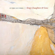 If Then Not When On Vinyl Record By King's Daughters & Sons - EE549133