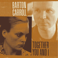 Together You & I By Barton Carroll On Vinyl Record - EE553359