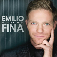 O Sole Mio By Fina Emilio On Audio CD Album Import 2013 Latin - EE549913
