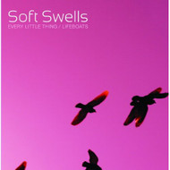 """Every Little Thing / Lifeboats 7"""" By Soft Swells On Vinyl Record - EE558055"""