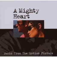 A Mighty Heart Music From The Motion Picture On Audio CD Album 2007 - DD629614