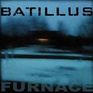 Furnace On Vinyl Record By Batillus - EE548283