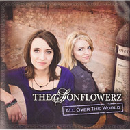 All Over The World By The Sonflowerz On Audio CD Album - EE593532