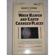 When Heaven And Earth Changed Places: A Vietnamese Woman's Journey - D647403
