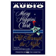All Through The Night: A Suspense Story By Mary Higgins Clark On Audio - D648701