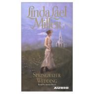 Springwater Wedding By Miller Linda Lael Stern Jenna Reader On Audio - D656428