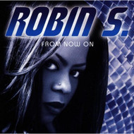 From Now On By Robin S On Audio CD Album 1997 - DD658020