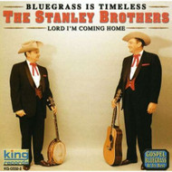 Lord I'm Coming Home Bluegras By Stanley Brothers On Audio CD Album 20 - EE670427