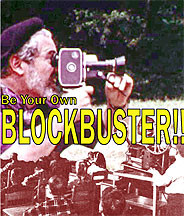 Be Your Own Blockbuster