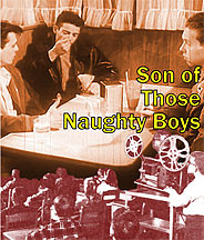 Son of Those Naughty Boys DVD
